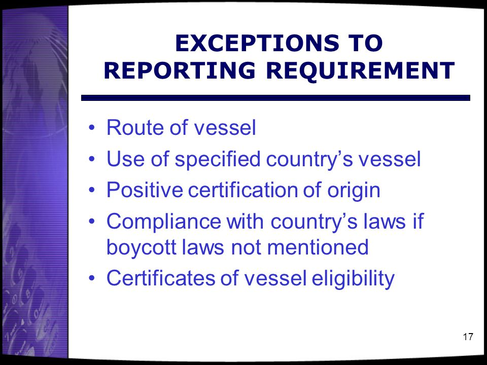EXCEPTIONS TO REPORTING REQUIREMENT