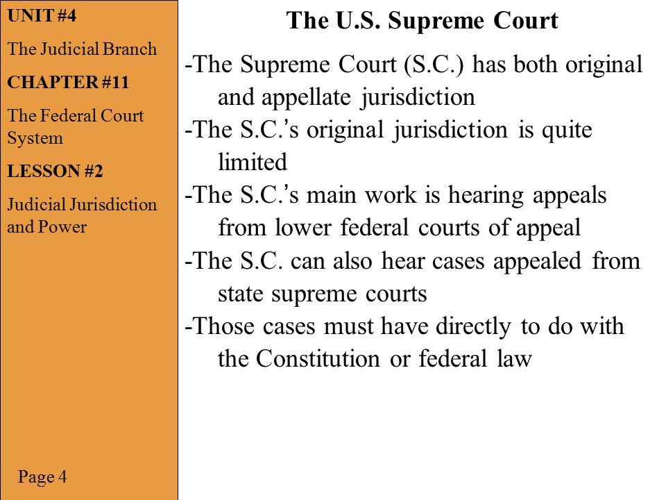 -The Supreme Court (S.C.) has both original and appellate jurisdiction
