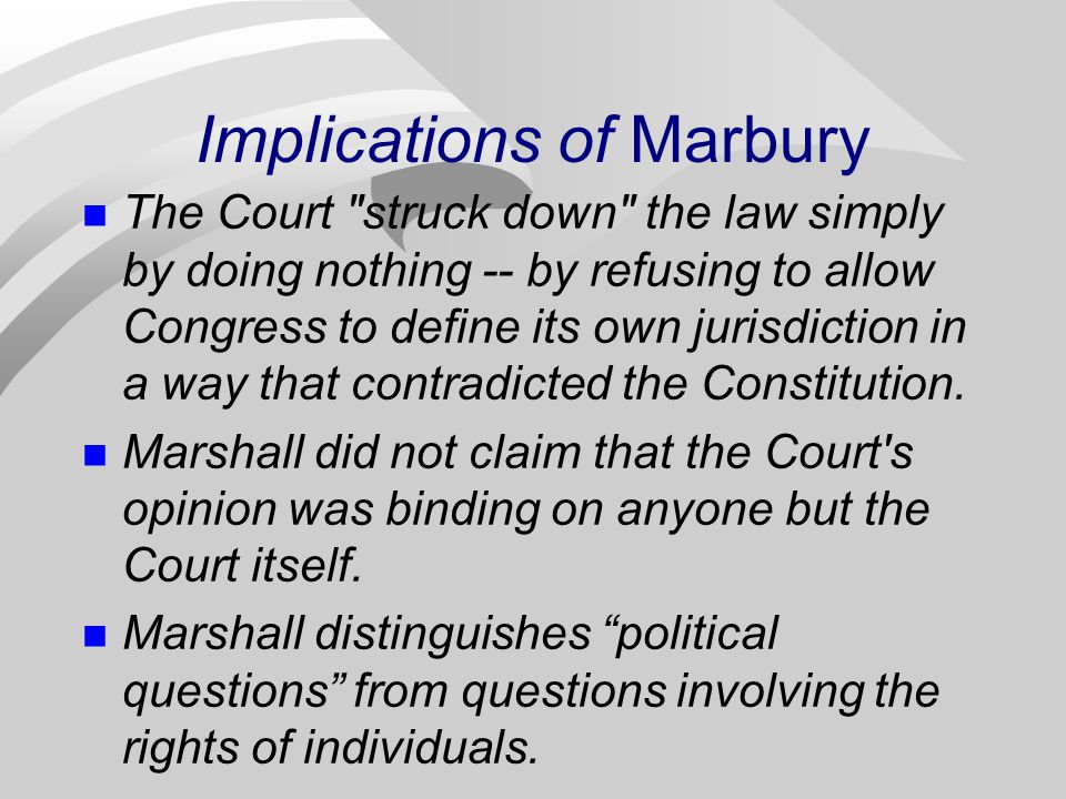 Implications of Marbury