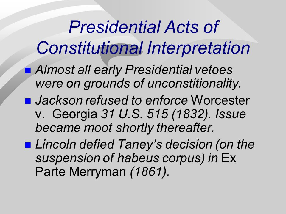 Presidential Acts of Constitutional Interpretation