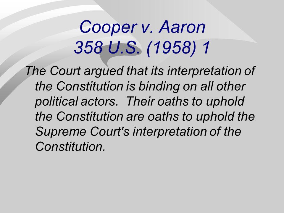 Cooper v. Aaron 358 U.S. (1958) 1