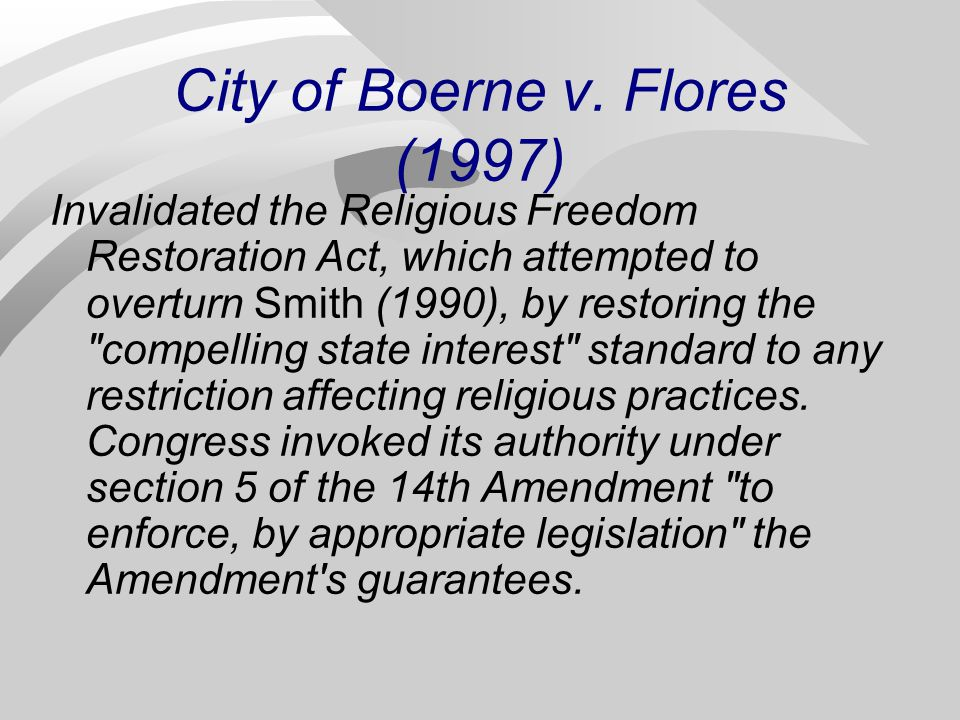 City of Boerne v. Flores (1997)