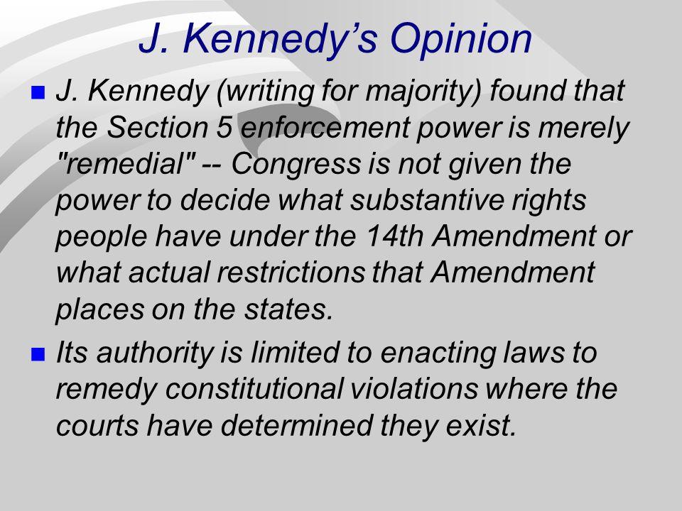 J. Kennedy's Opinion