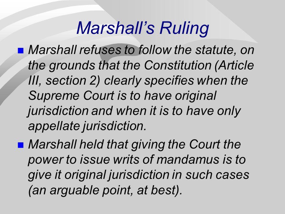 Marshall's Ruling