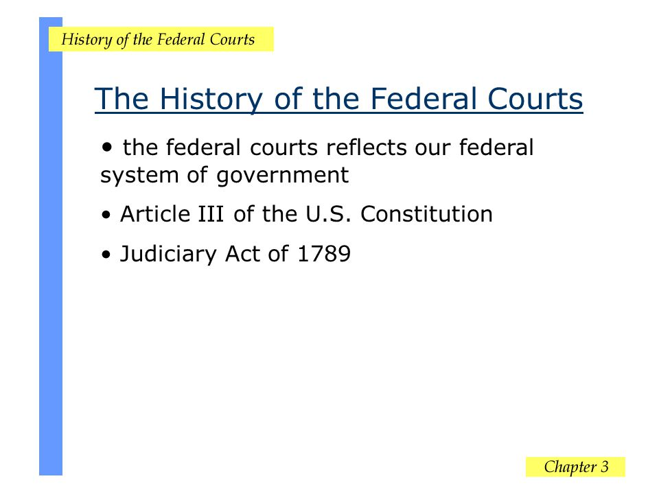 The History of the Federal Courts