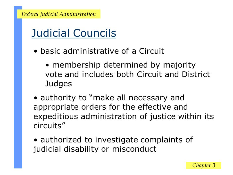 Judicial Councils basic administrative of a Circuit