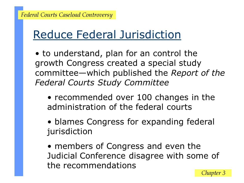 Reduce Federal Jurisdiction