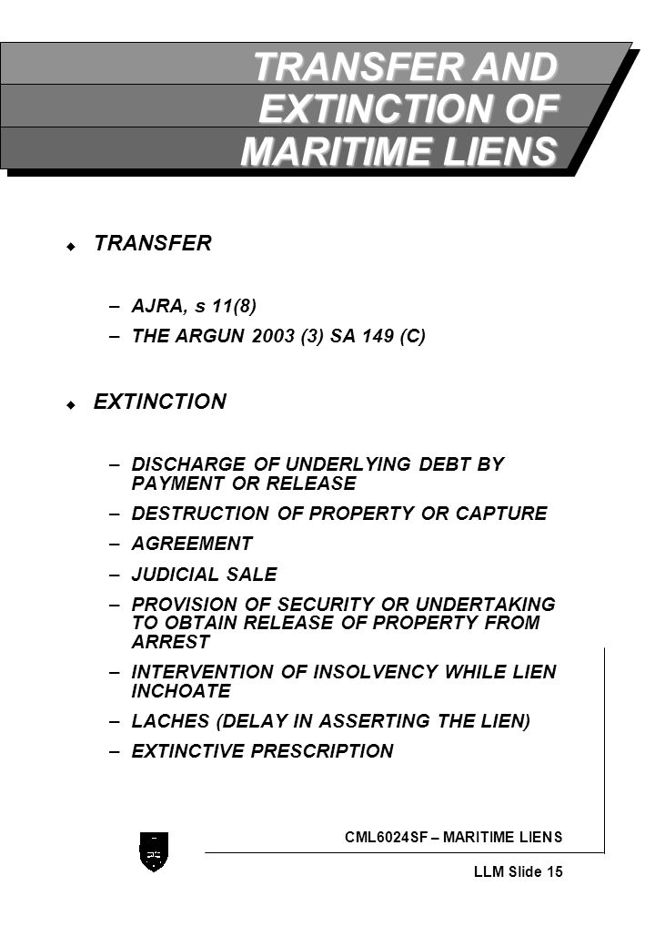 TRANSFER AND EXTINCTION OF MARITIME LIENS