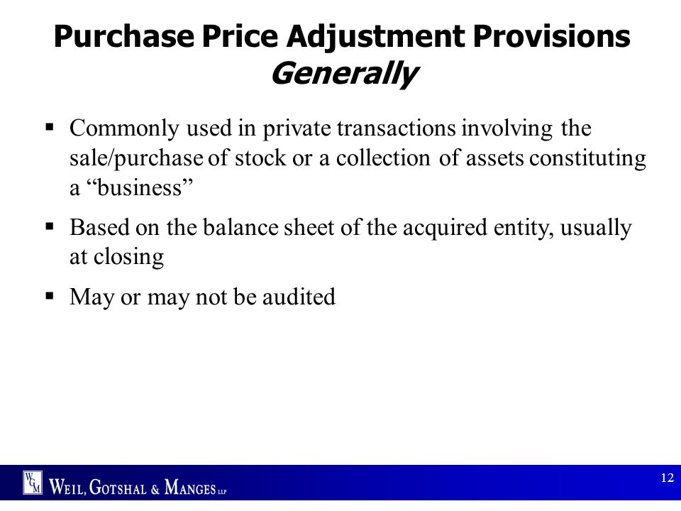 Purchase Price Adjustment Provisions Generally
