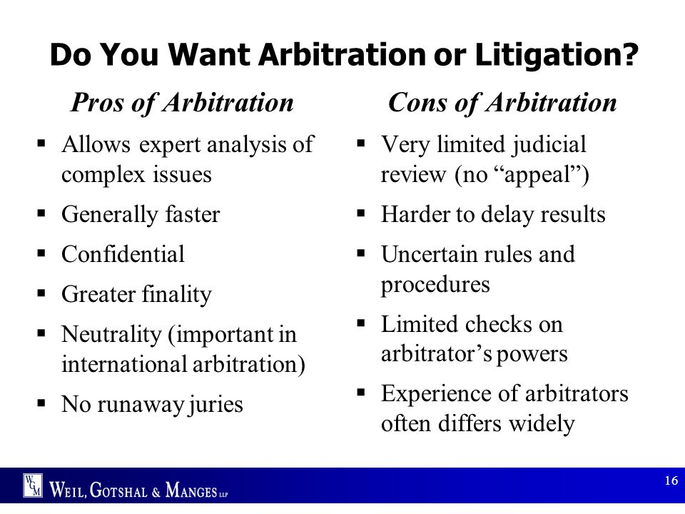 Do You Want Arbitration or Litigation