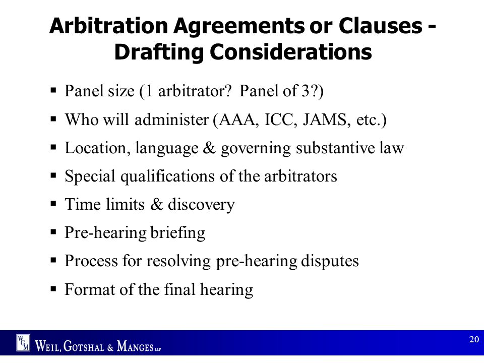 Arbitration Agreements or Clauses - Drafting Considerations