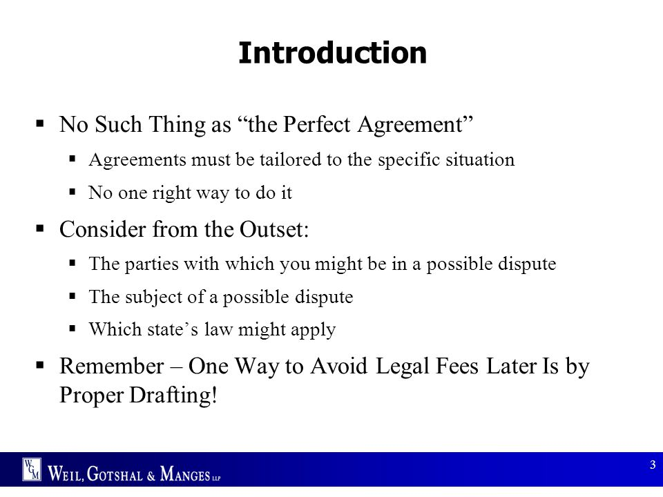 Introduction No Such Thing as the Perfect Agreement
