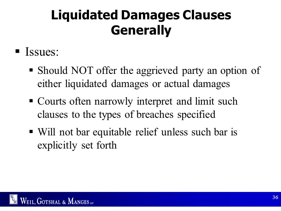 Liquidated Damages Clauses Generally