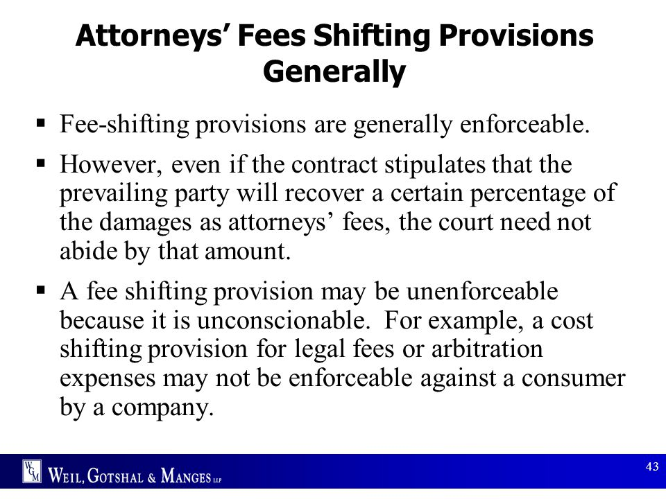 Attorneys' Fees Shifting Provisions Generally
