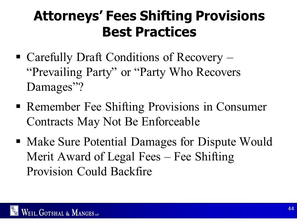 Attorneys' Fees Shifting Provisions Best Practices