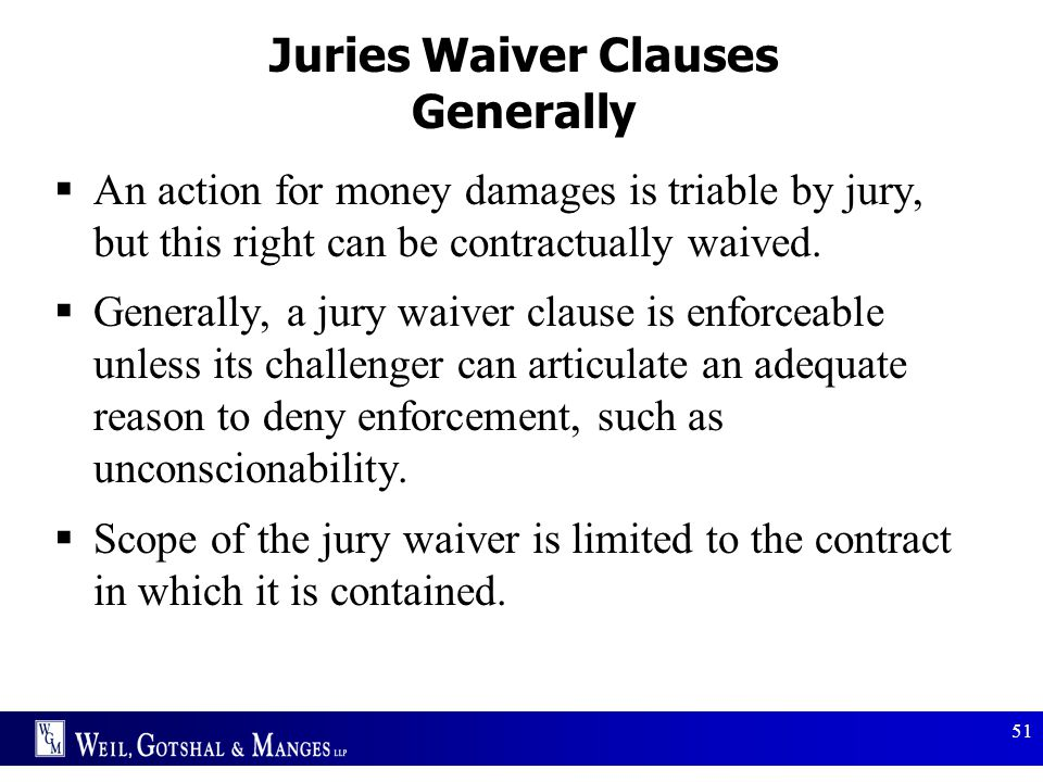 Juries Waiver Clauses Generally