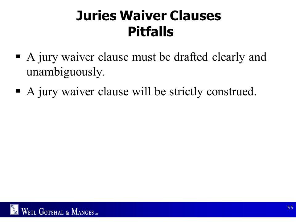 Juries Waiver Clauses Pitfalls