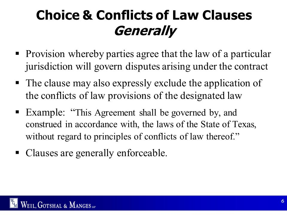 Choice & Conflicts of Law Clauses Generally