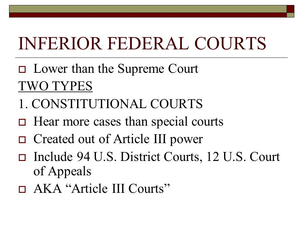INFERIOR FEDERAL COURTS
