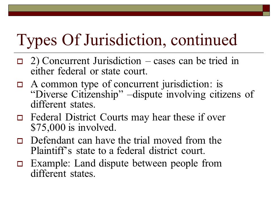 Types Of Jurisdiction, continued