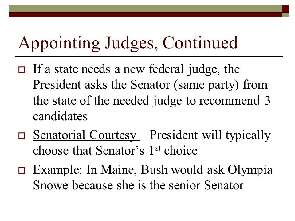 Appointing Judges, Continued
