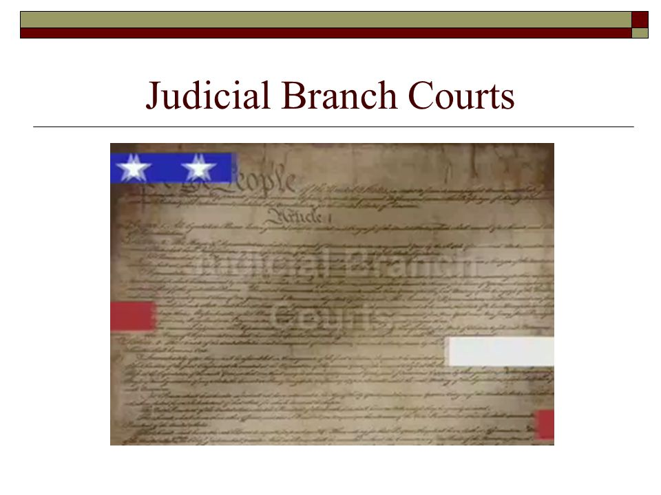 Judicial Branch Courts