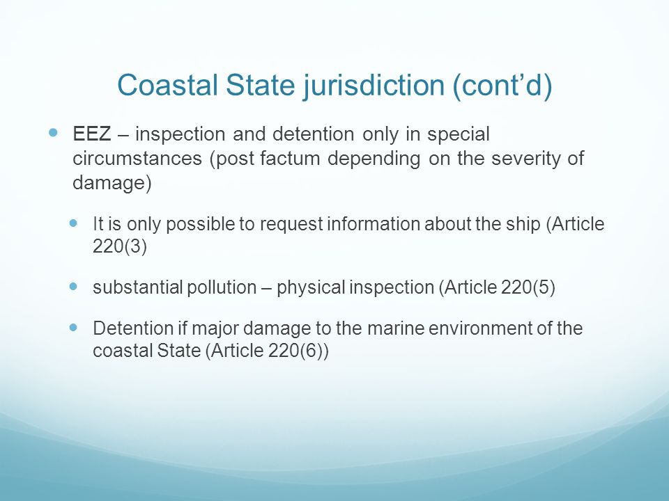 Coastal State jurisdiction (cont'd)