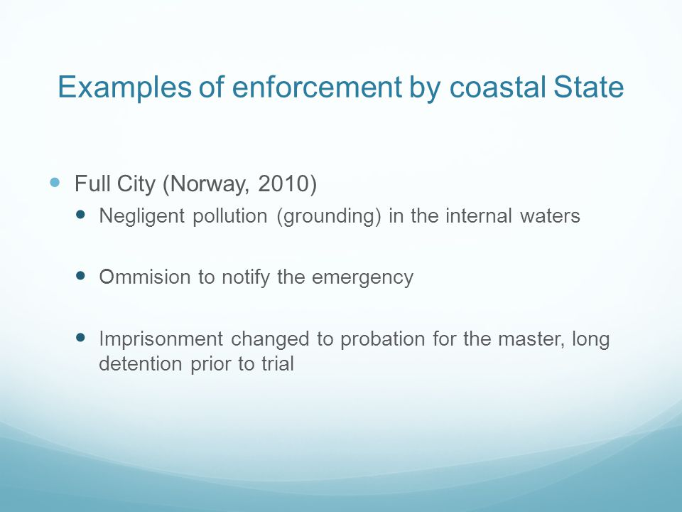 Examples of enforcement by coastal State