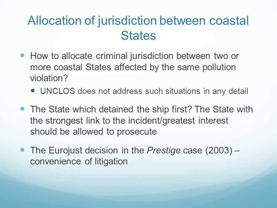 Allocation of jurisdiction between coastal States