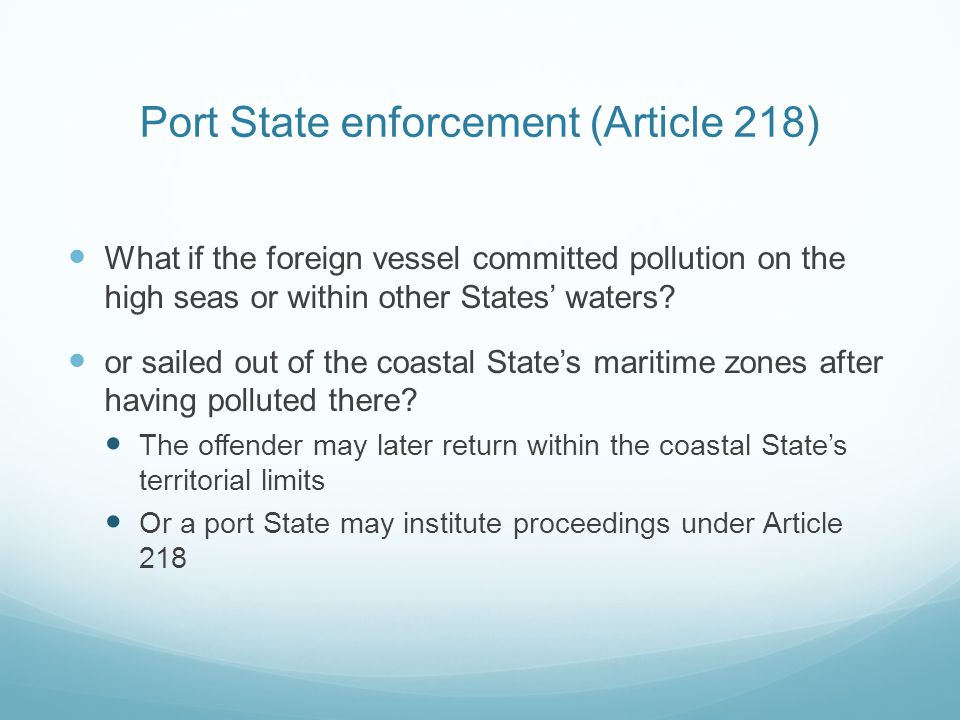 Port State enforcement (Article 218)