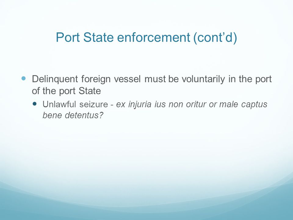 Port State enforcement (cont'd)