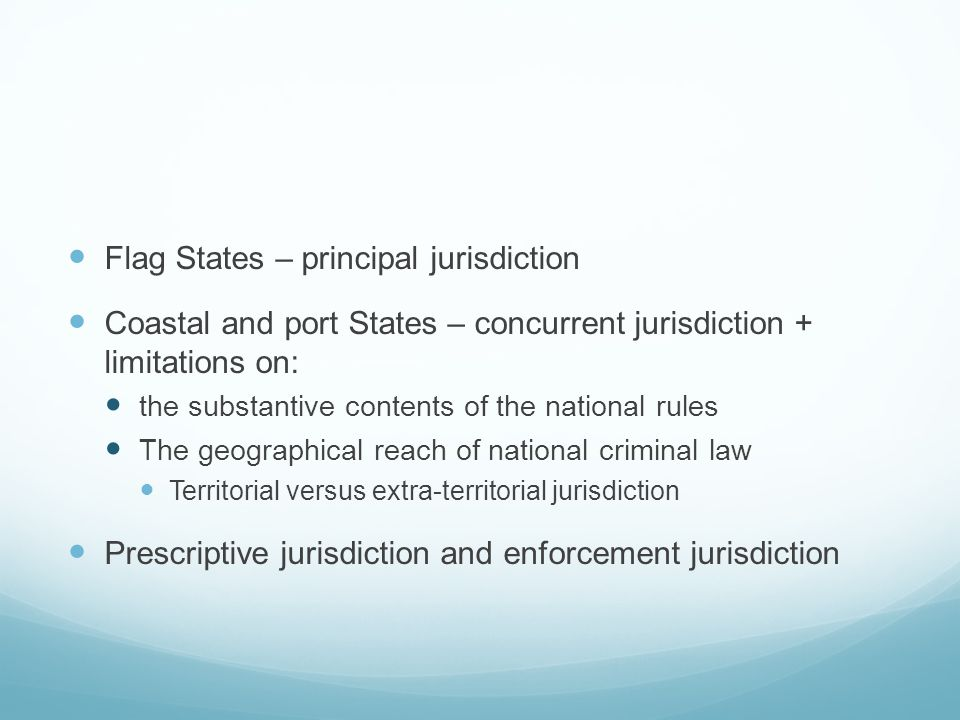 Flag States – principal jurisdiction