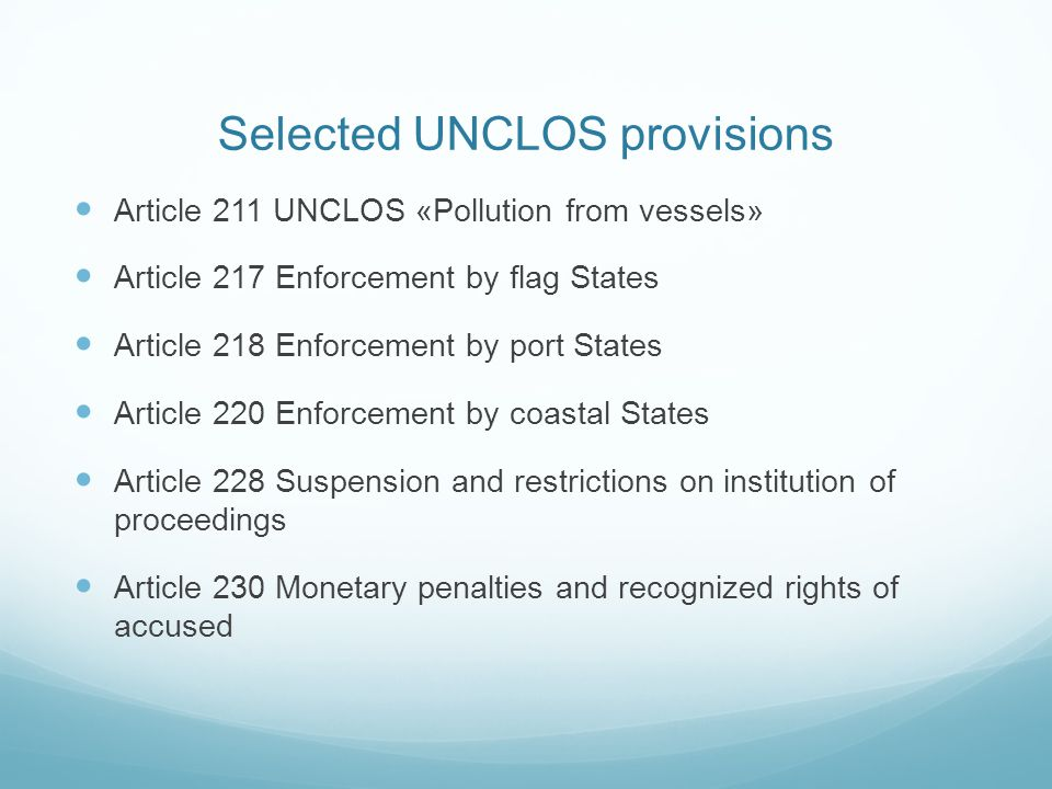 Selected UNCLOS provisions