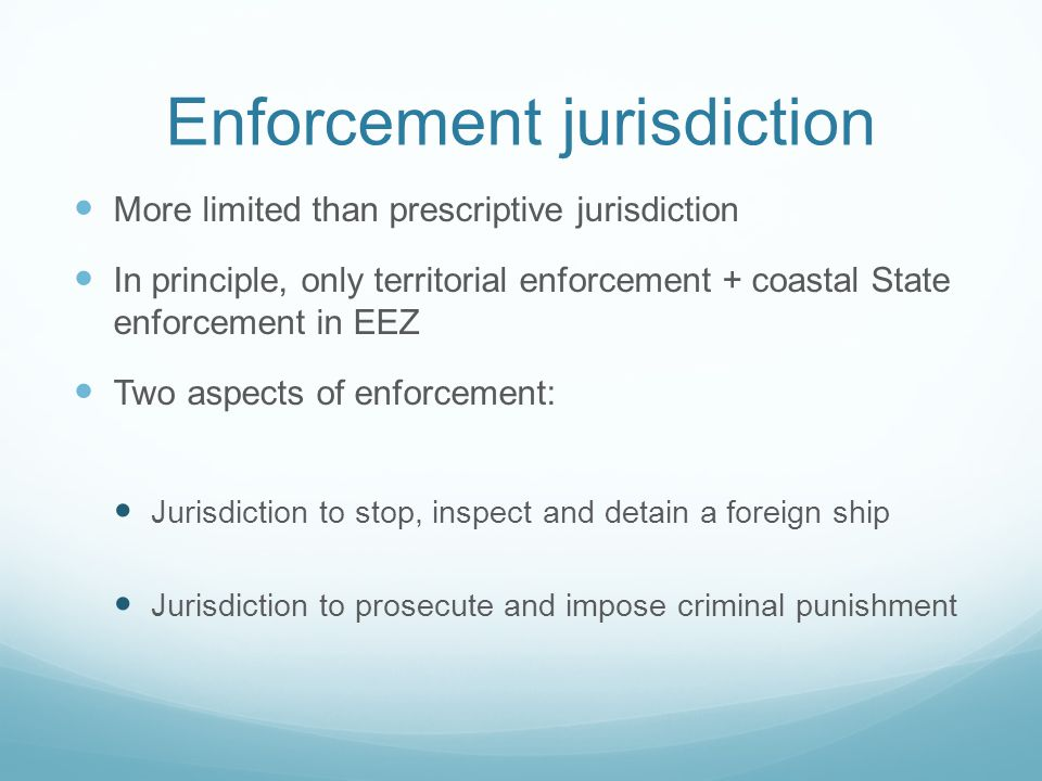 Enforcement jurisdiction
