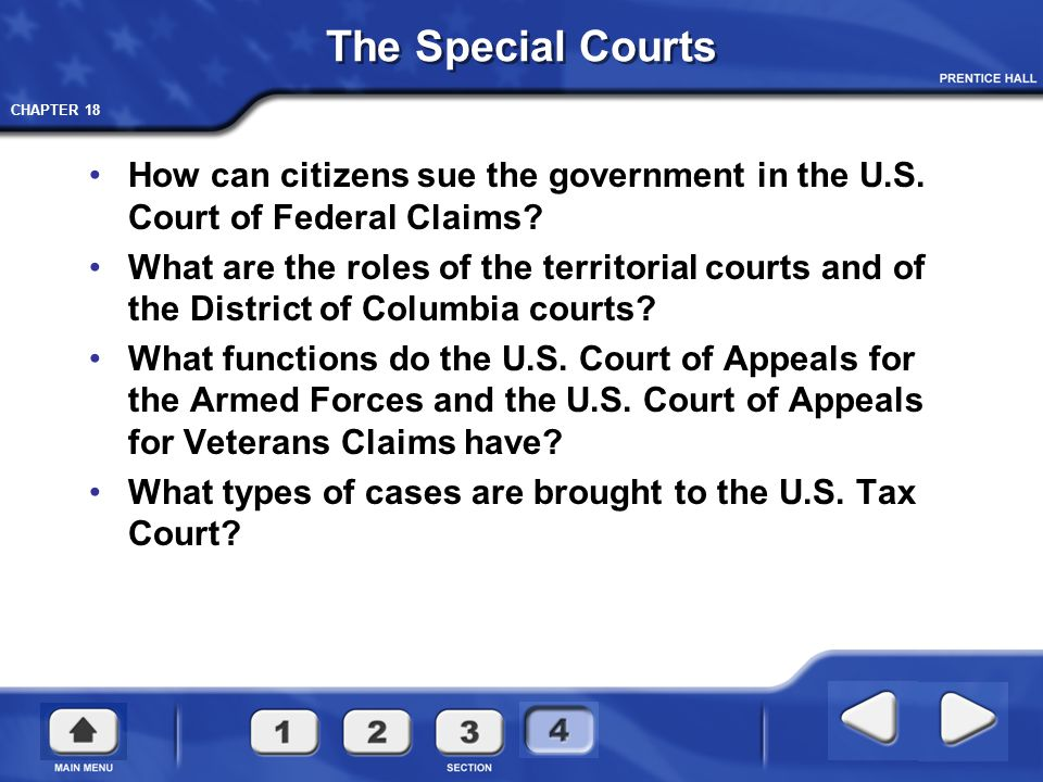 The Special Courts How can citizens sue the government in the U.S. Court of Federal Claims