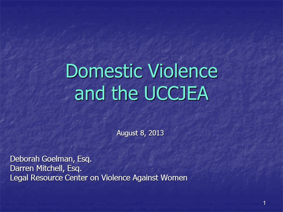 Domestic Violence and the UCCJEA