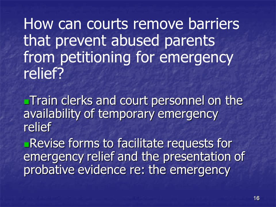 How can courts remove barriers that prevent abused parents from petitioning for emergency relief