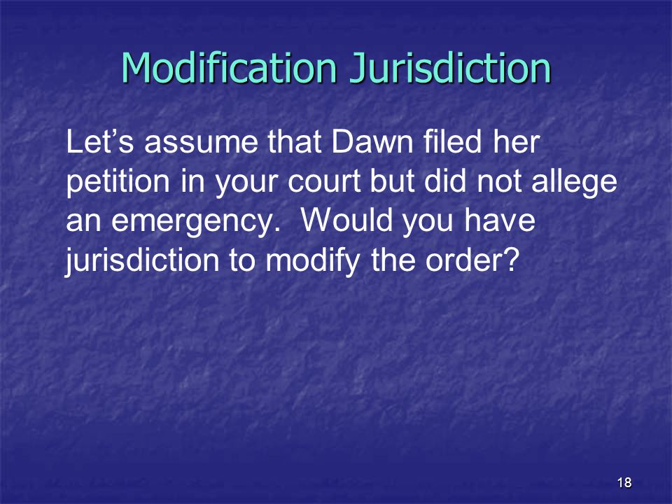 Modification Jurisdiction