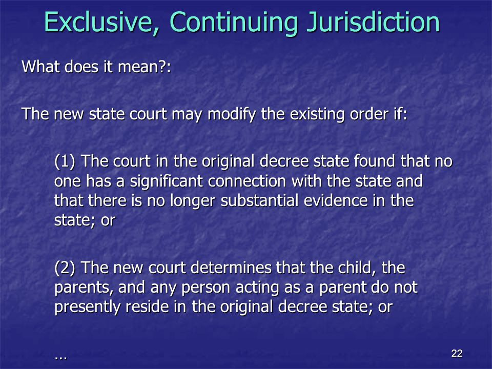 Exclusive, Continuing Jurisdiction