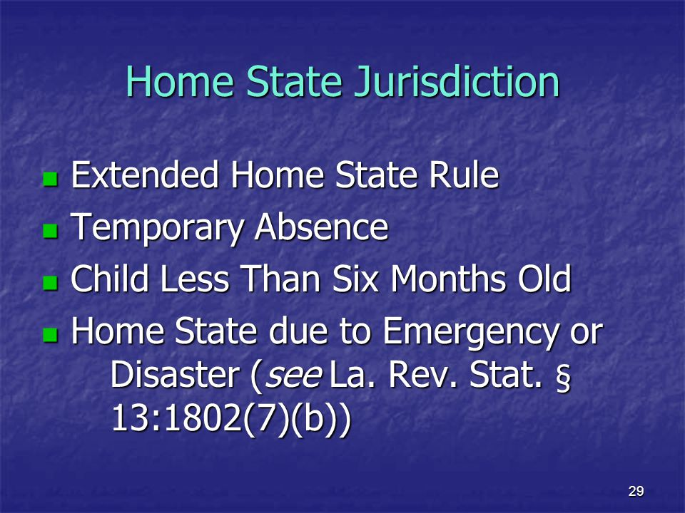 Home State Jurisdiction