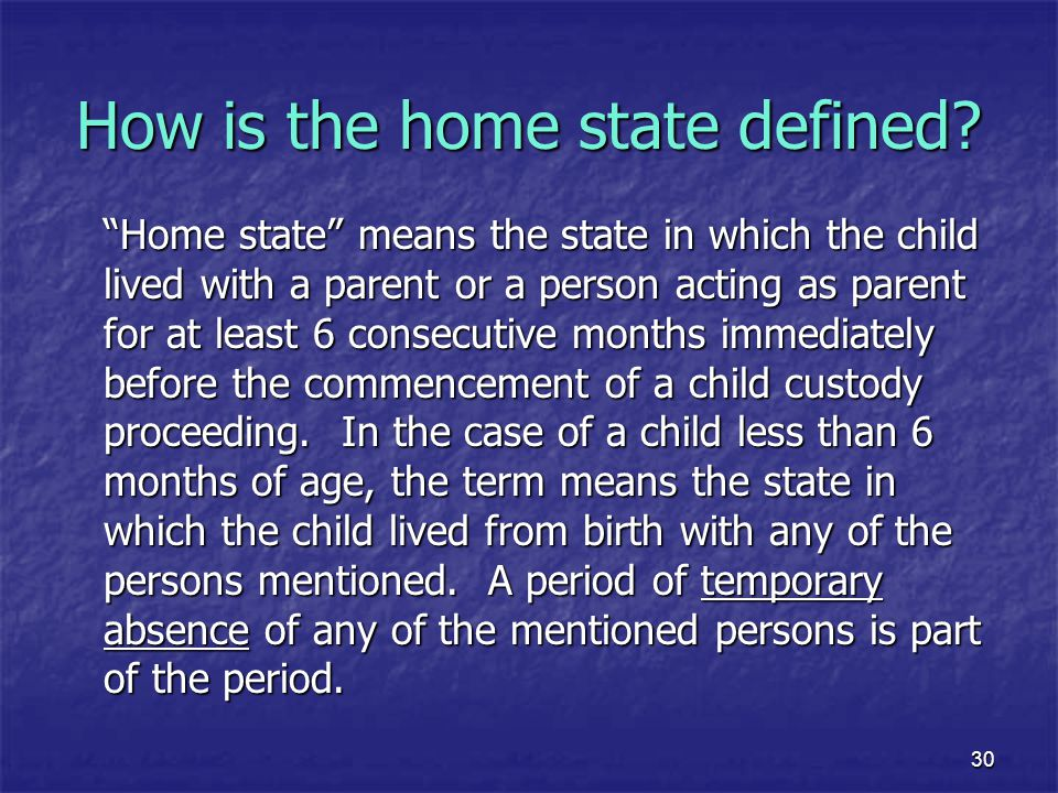 How is the home state defined