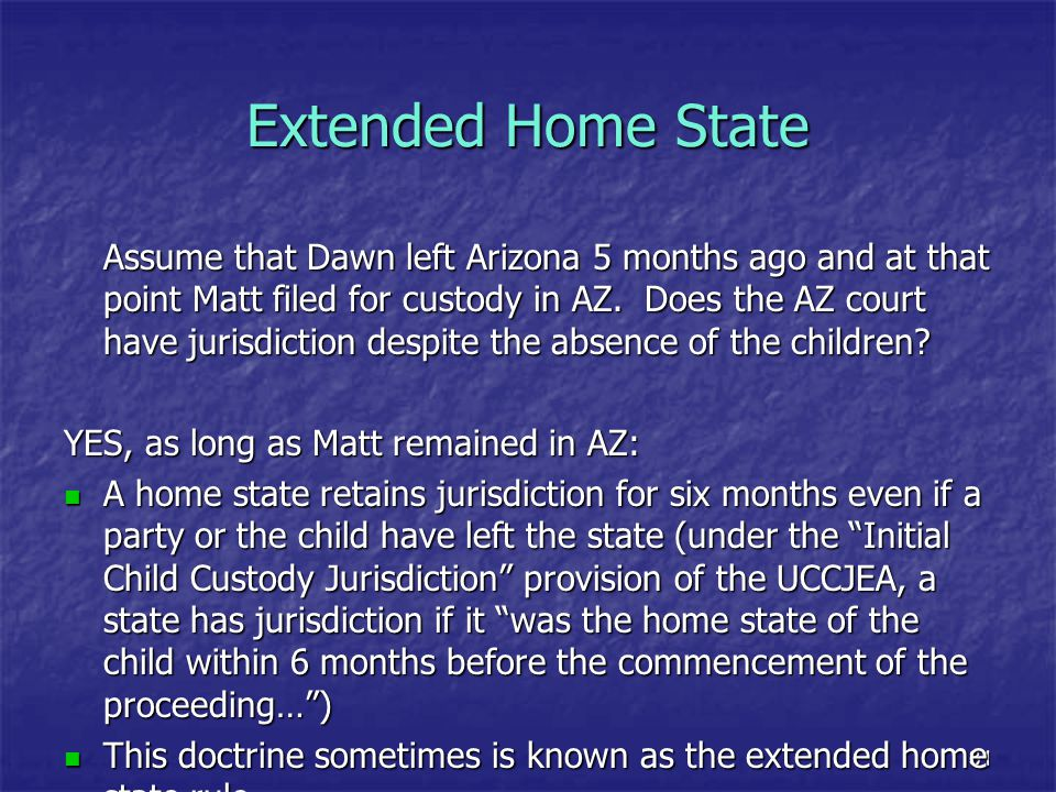 Extended Home State