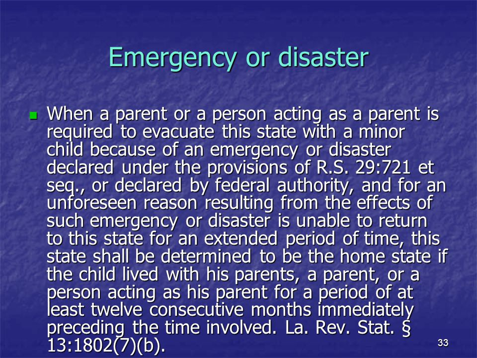 Emergency or disaster