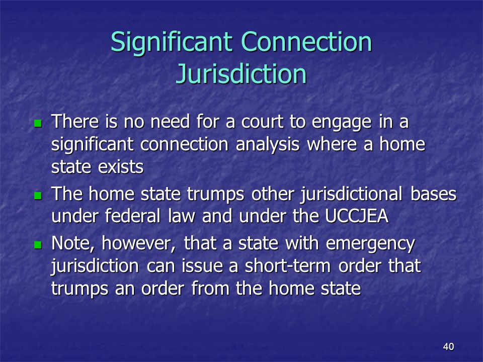 Significant Connection Jurisdiction