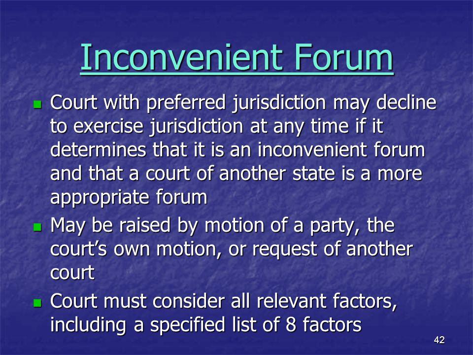Inconvenient Forum