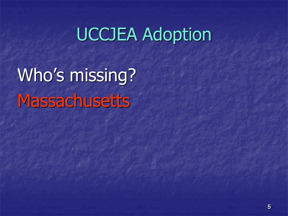 UCCJEA Adoption Who's missing Massachusetts