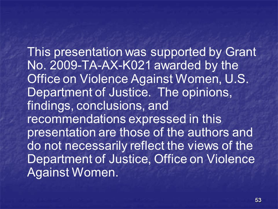 This presentation was supported by Grant No