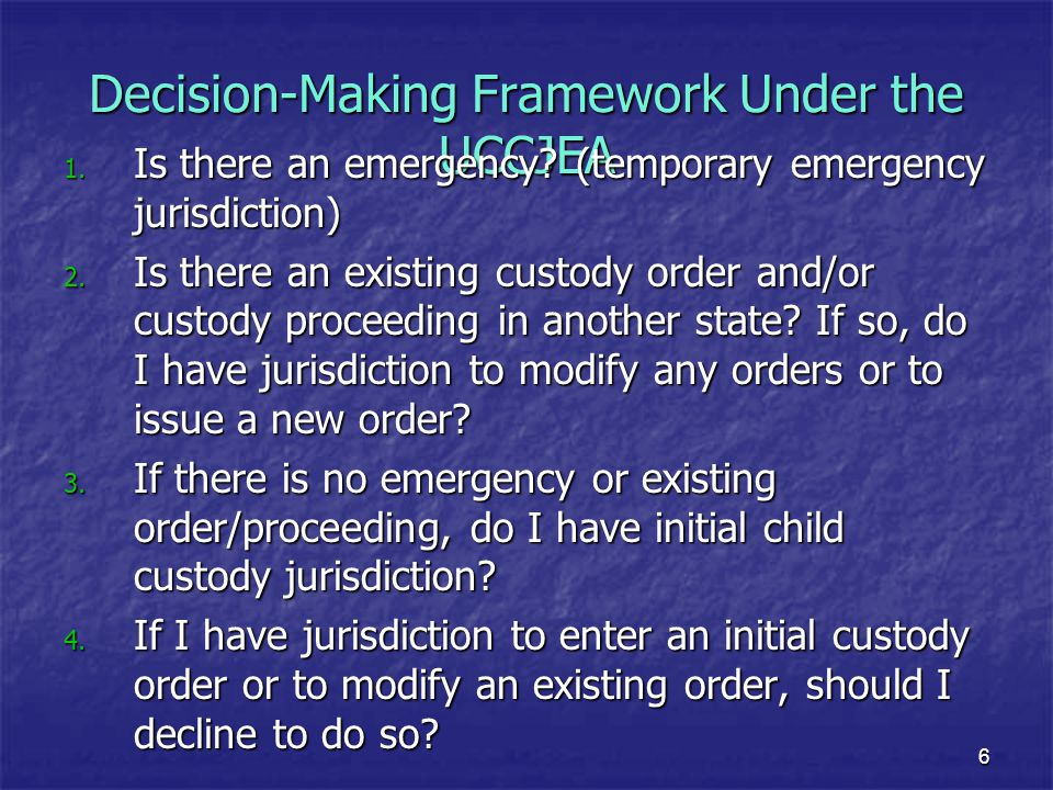 Decision-Making Framework Under the UCCJEA