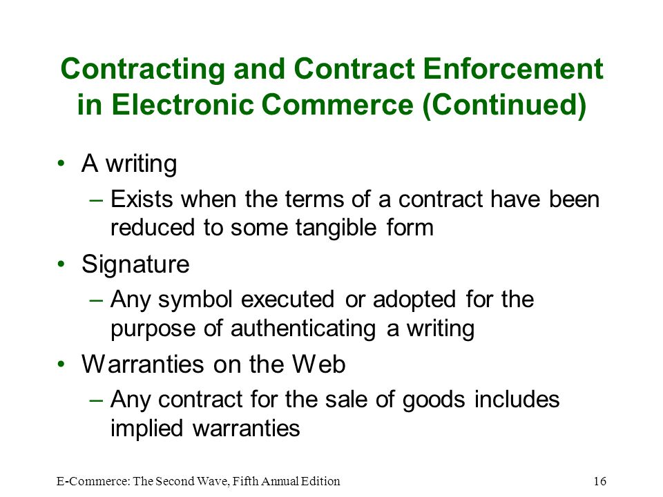 Contracting and Contract Enforcement in Electronic Commerce (Continued)