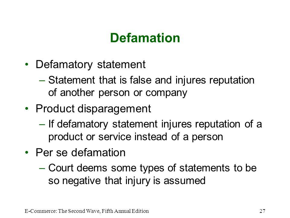Defamation Defamatory statement Product disparagement
